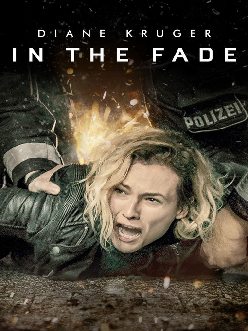Title details for In the Fade by Fatih Akin - Available