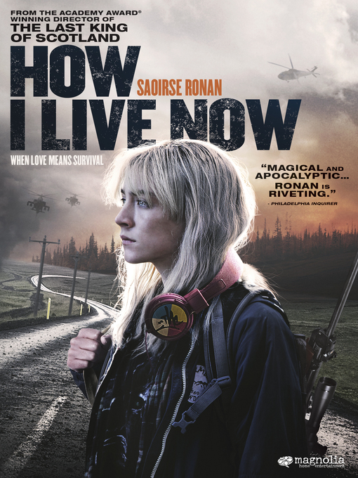 Title details for How I Live Now by Kevin Macdonald - Available