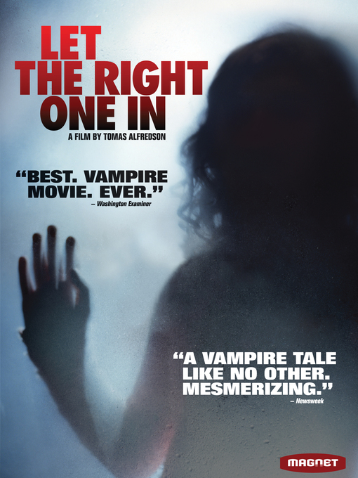 Title details for Let The Right One In by Tomas Alfredson - Available