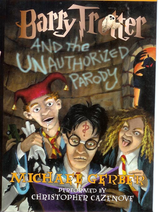 Title details for Barry Trotter and the Unauthorized Parody by Michael Gerber - Available