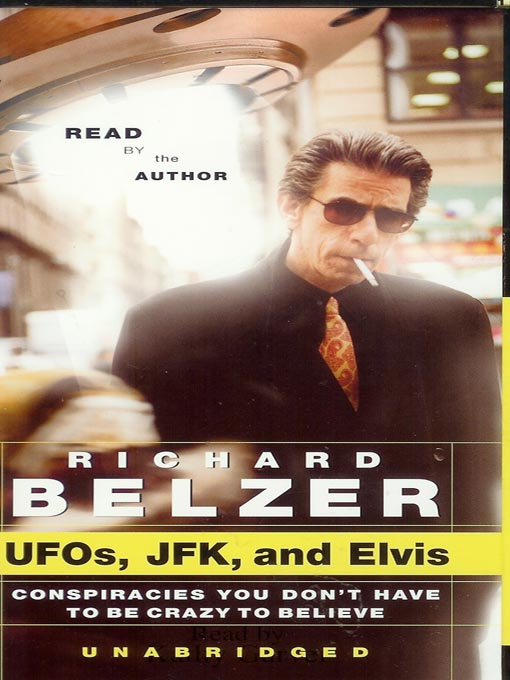 Title details for UFOs, JFK and Elvis by Richard Belzer - Available