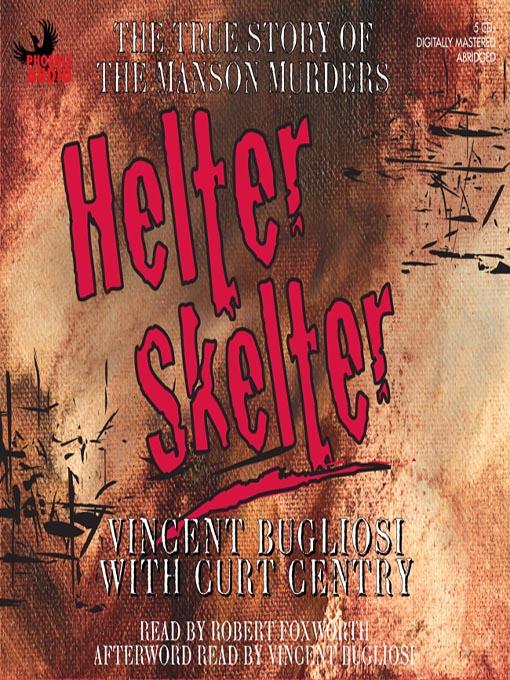 Title details for Helter Skelter by Vincent Bugliosi - Available