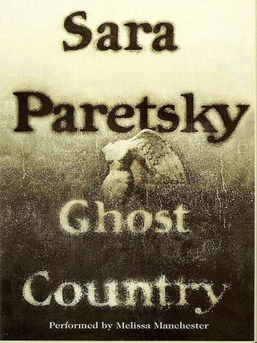 Title details for Ghost Country by Sara Paretsky - Available
