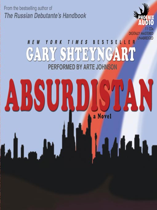 Title details for Absurdistan by Gary Shteyngart - Available