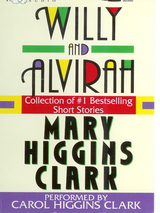 Title details for Willy and Alvirah by Mary Higgins Clark - Available