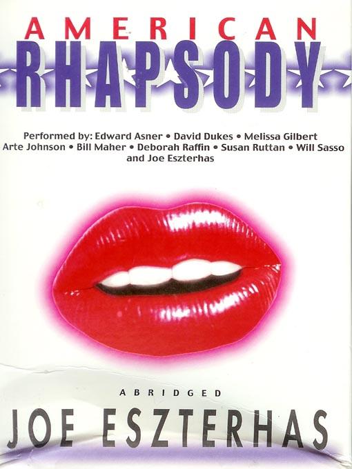 Title details for American Rhapsody by Joe Eszterhas - Available