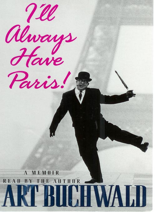Title details for I'll Always Have Paris! by Art Buchwald - Available