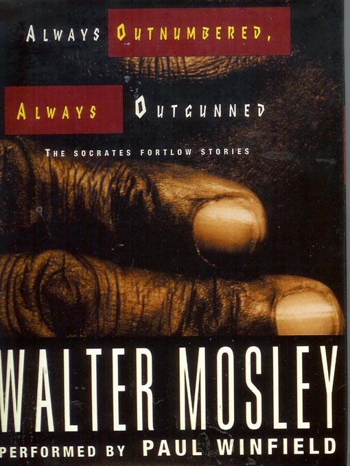 Title details for Always Outnumbered, Always Outgunned by Walter Mosley - Wait list