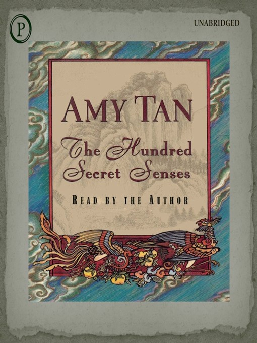 Title details for The Hundred Secret Senses by Amy Tan - Available
