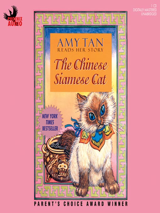 Title details for The Chinese Siamese Cat by Amy Tan - Available