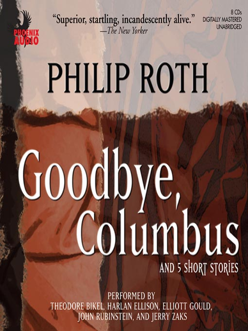 Title details for Goodbye Columbus by Philip Roth - Available