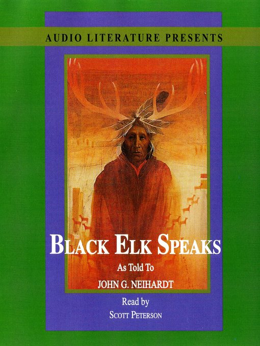 Title details for Black Elk Speaks by John G. Neihardt - Available