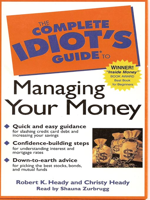 Title details for The Complete Idiot's Guide to Managing Your Money by Robert K. Heady - Available