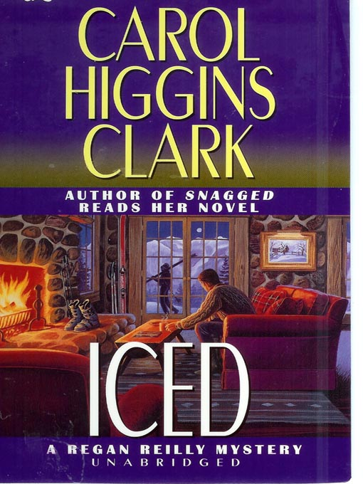 Title details for Iced by Carol Higgins Clark - Available