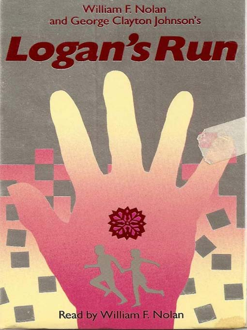 Title details for Logan's Run by William F. Nolan - Available