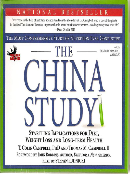 Title details for The China Study by T. Colin Campbell, PhD - Available