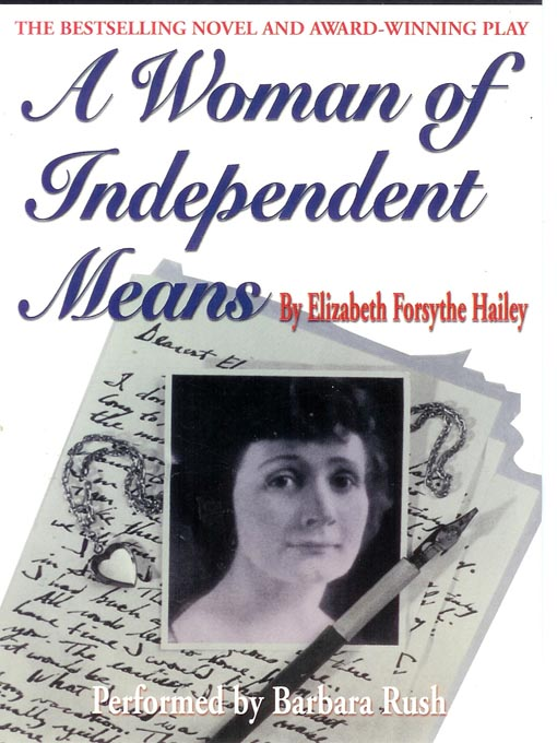 Title details for A Woman of Independent Means by Elizabeth Forsythe Hailey - Wait list