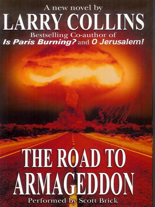 Title details for The Road to Armageddon by Larry Collins - Available