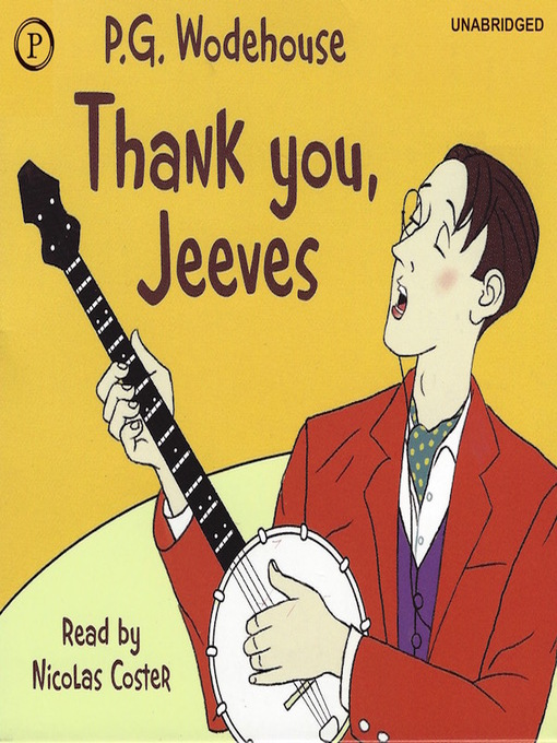 Title details for Thank You, Jeeves by P. G. Wodehouse - Wait list