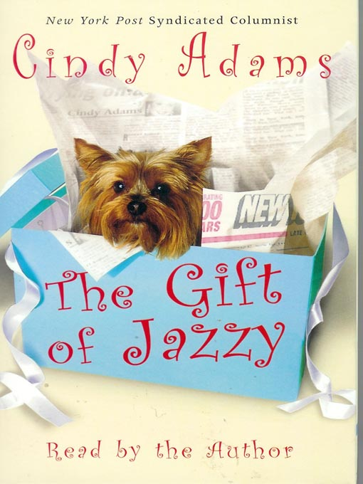 Title details for The Gift of Jazzy by Cindy Adams - Available