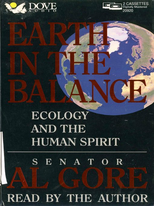 Earth in the Balance Ecology and The Human Spirit