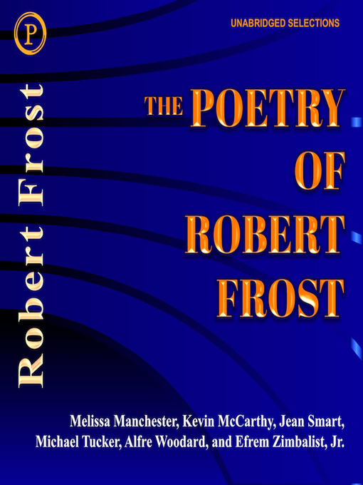 Title details for The Poetry of Robert Frost by Robert Frost - Available