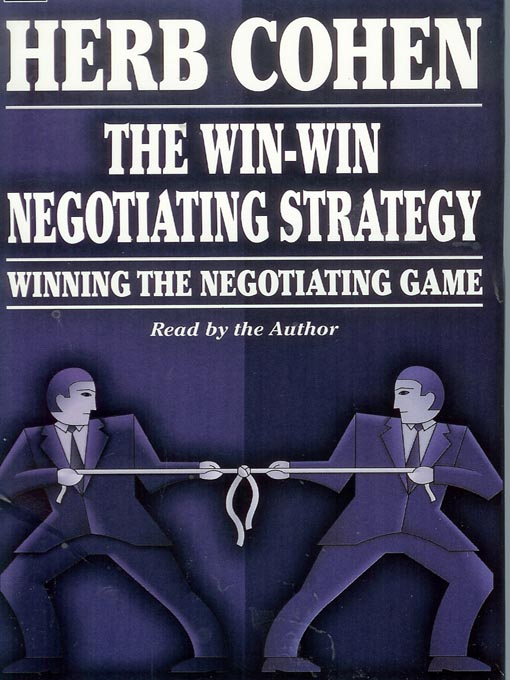 Cover image for The Win-Win Negotiating Strategy