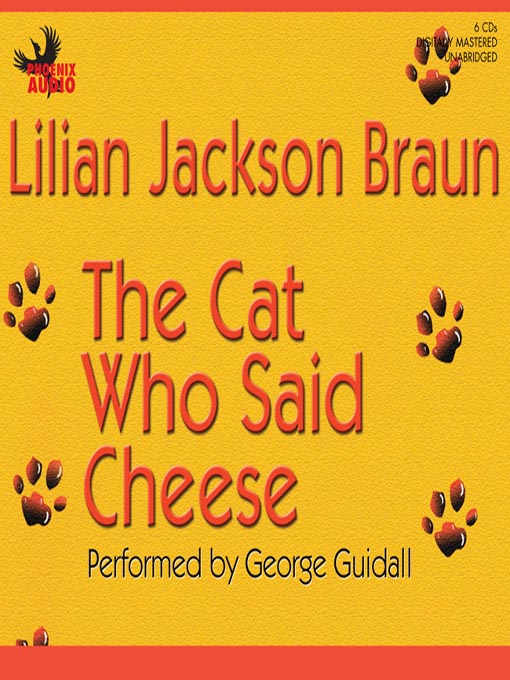 Title details for The Cat Who Said Cheese by Lilian Jackson Braun - Wait list
