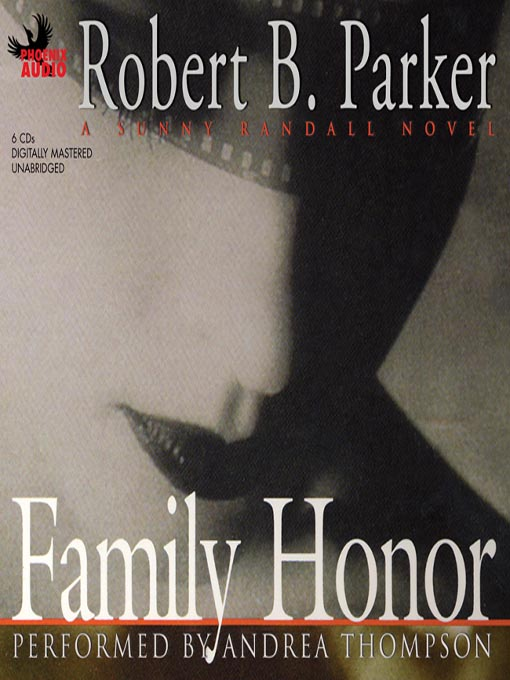 Title details for Family Honor by Robert B. Parker - Wait list