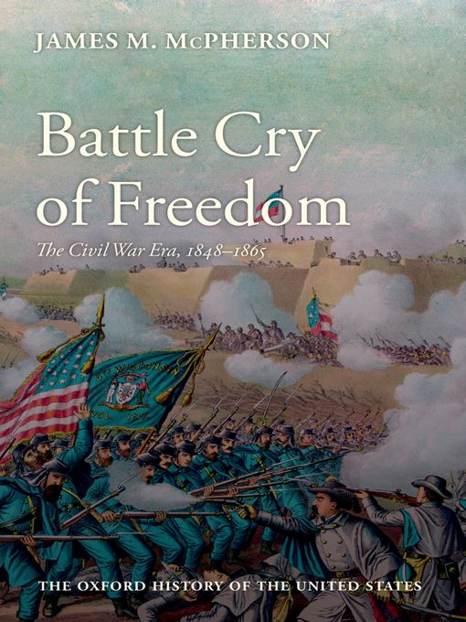 Title details for Battle Cry of Freedom by James M. McPherson - Available