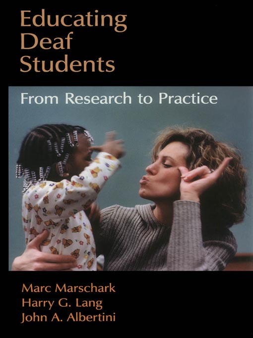 Title details for Educating Deaf Students by Marc Marschark - Available