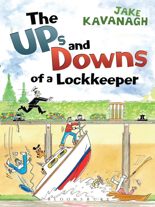 Title details for Ups and Downs of a Lockkeeper by Jake Kavanagh - Available