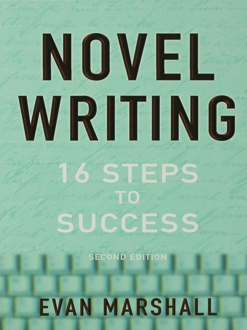 Title details for Novel Writing by Evan Marshall - Available