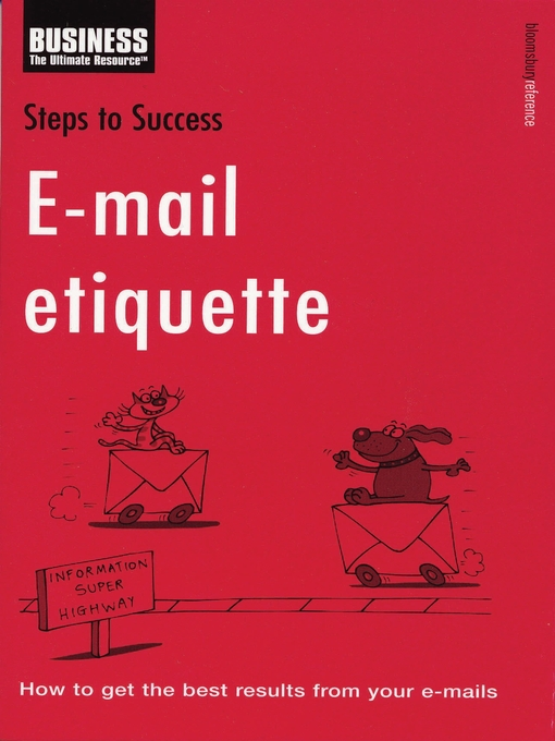 Title details for E-mail Etiquette by Bloomsbury Publishing - Available