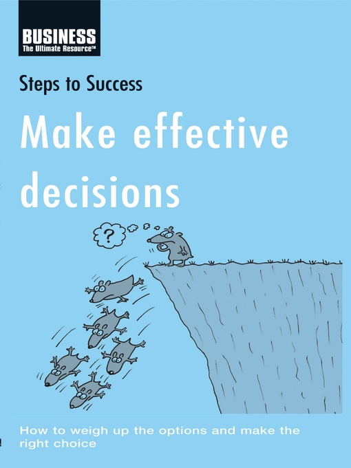 Title details for Make Effective Decisions by Bloomsbury Publishing - Available