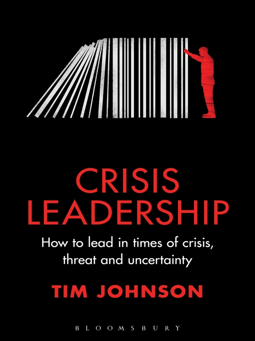 Title details for Crisis Leadership by Tim Johnson - Available