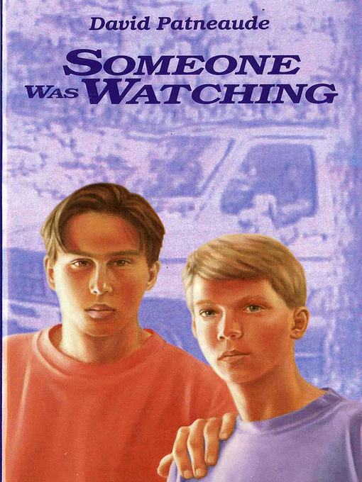 Title details for Someone Was Watching by David Patneaude - Wait list