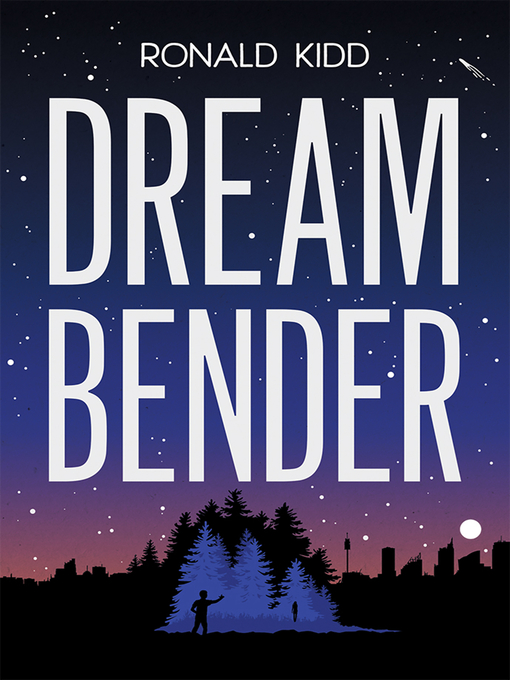 Title details for Dreambender by Ronald Kidd - Available