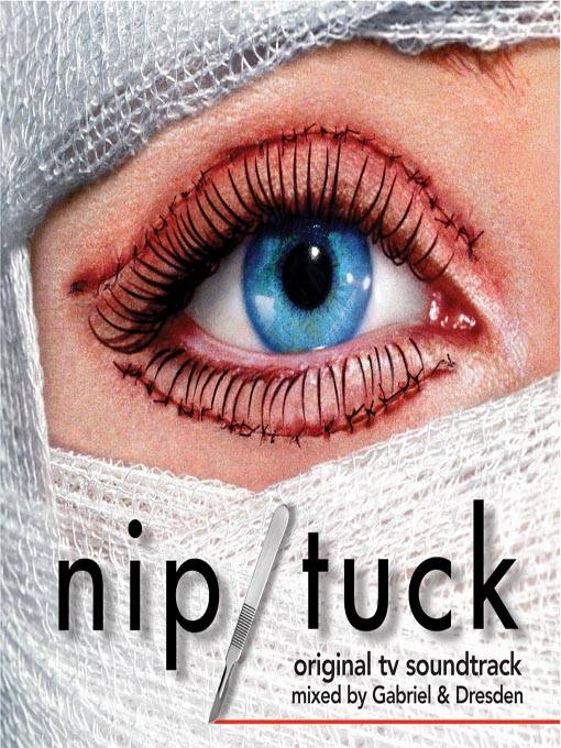 Title details for Nip/Tuck by Various Artists - Wait list
