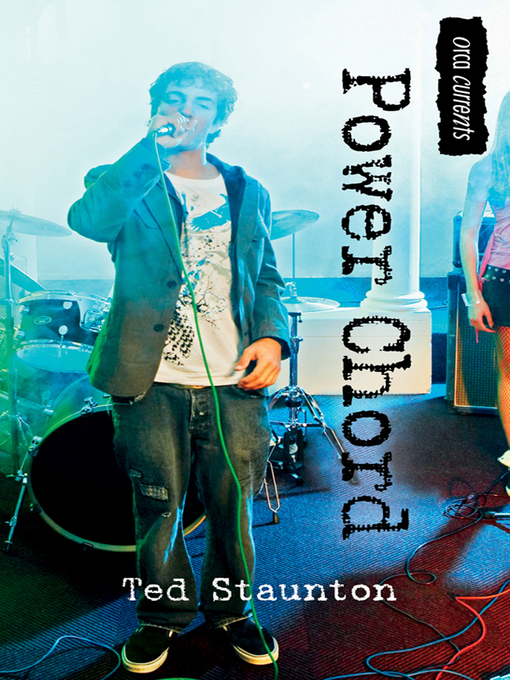 Title details for Power Chord by Ted Staunton - Available