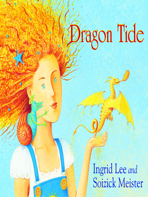 Title details for Dragon Tide by Ingrid Lee - Available