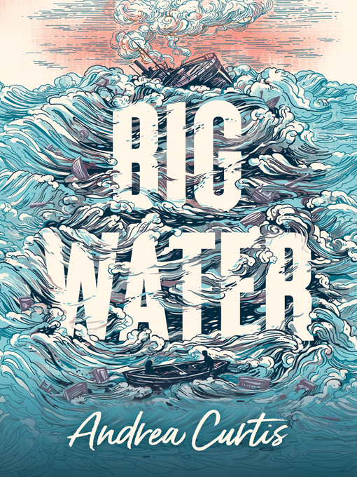 Title details for Big Water by Andrea Curtis - Available
