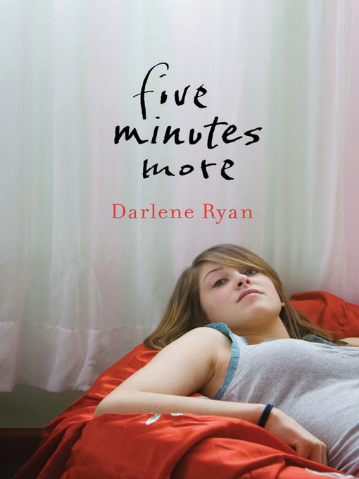 Title details for Five Minutes More by Darlene Ryan - Available