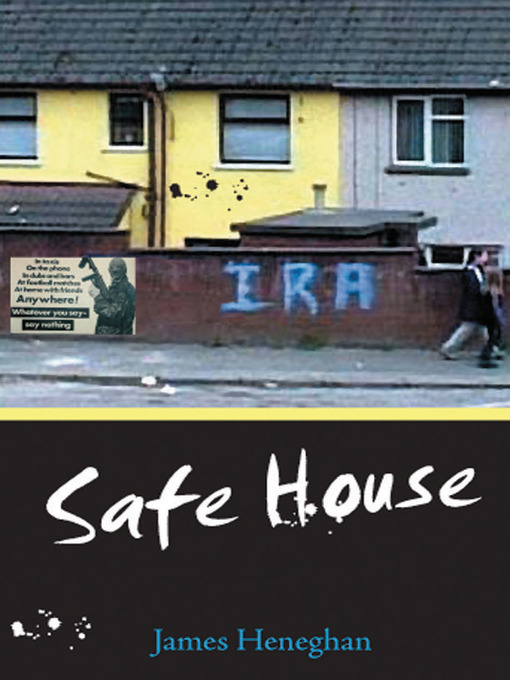 Title details for Safe House by James Heneghan - Available
