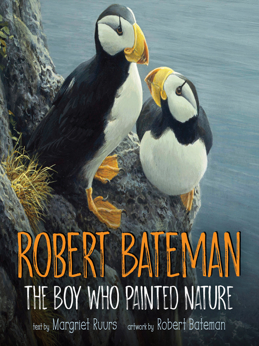 Title details for Robert Bateman by Margriet Ruurs - Available