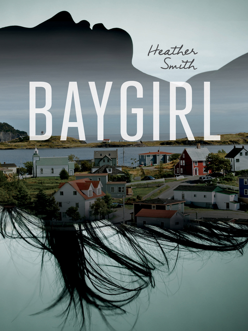 Title details for Baygirl by Heather Smith - Available