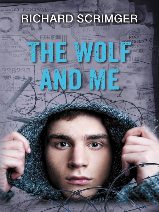 Title details for The Wolf and Me by Richard Scrimger - Available