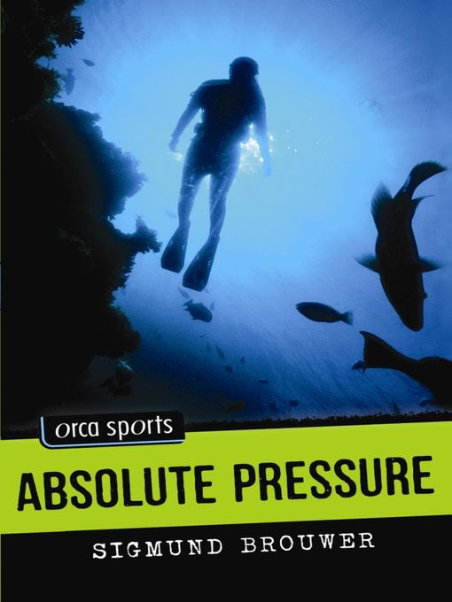 Title details for Absolute Pressure by Sigmund Brouwer - Available