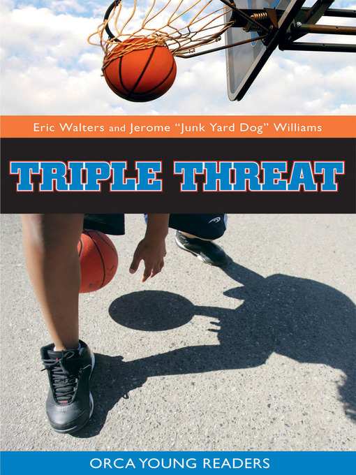 Title details for Triple Threat by Eric Walters - Available
