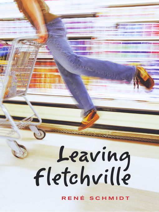Title details for Leaving Fletchville by Rene Schmidt - Available
